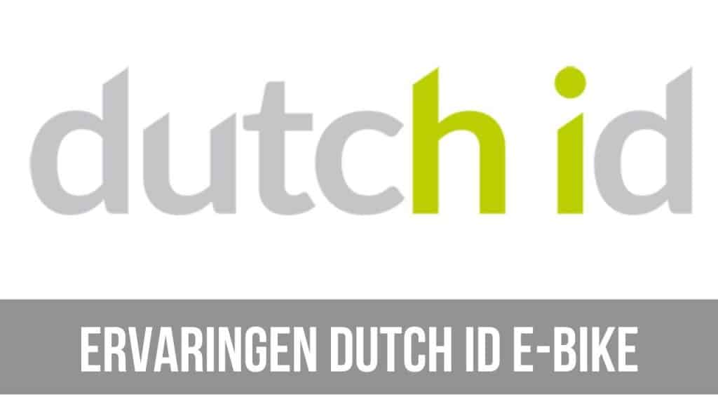 Ervaringen Dutch ID E-Bike
