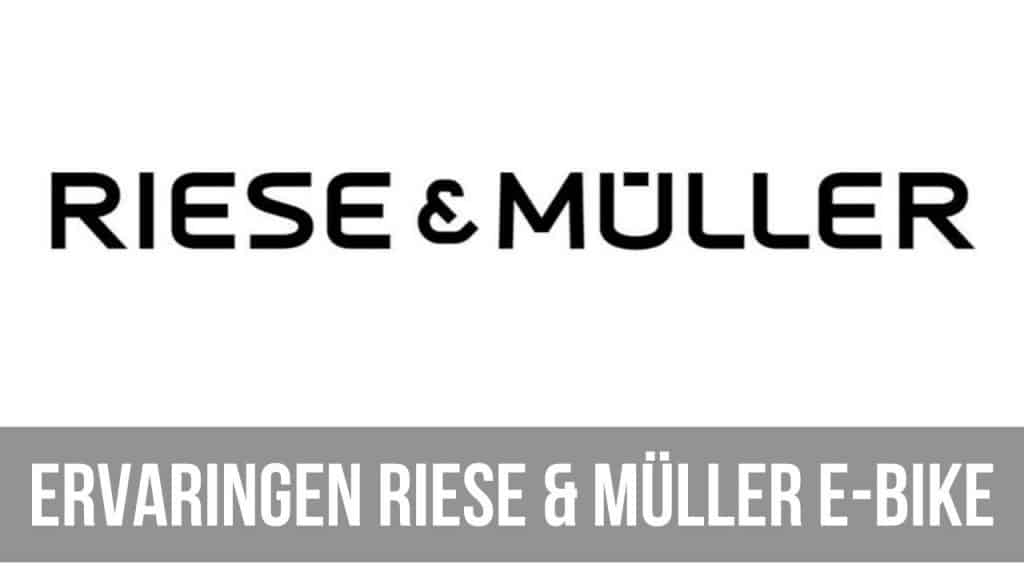 Ervaringen Riese & Müller E-Bike
