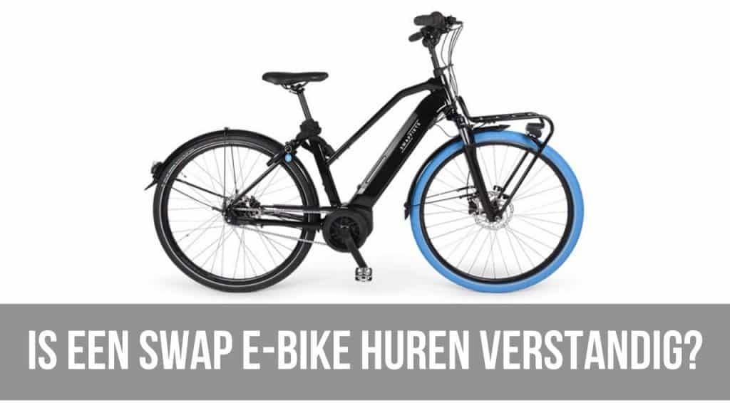 Is een Swap E-Bike huren verstandig?