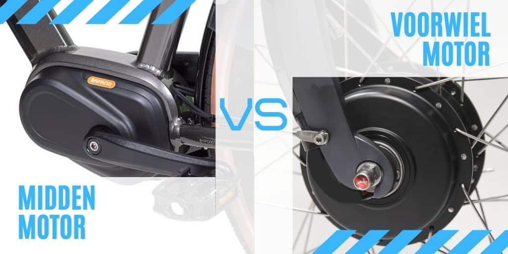 Voorwiel motor vs Midden motor