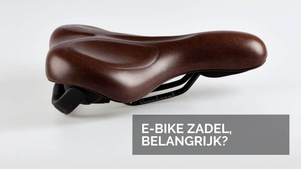 E-Bike zadel, Belangrijk?