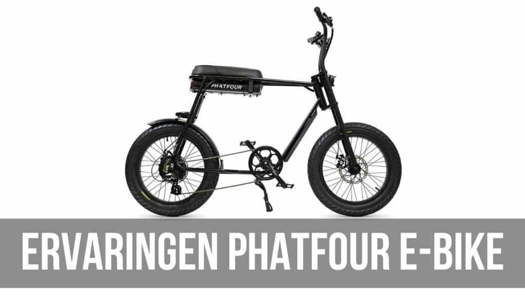 Ervaringen Phatfour e-bike