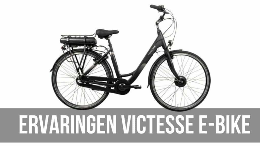 Ervaringen Victesse E-Bike