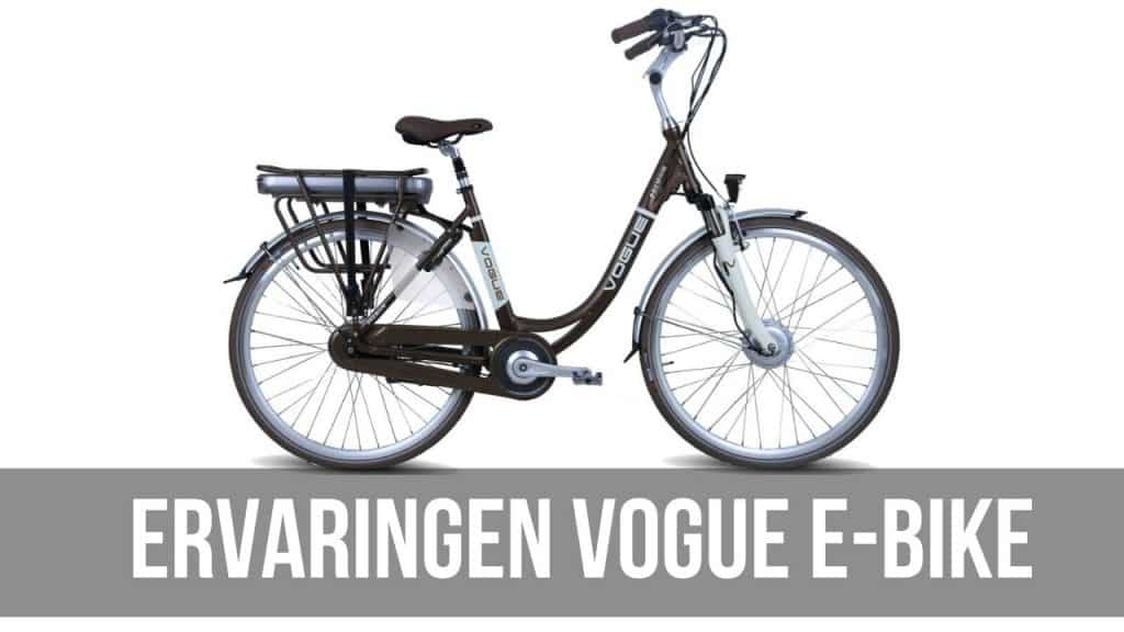 Ervaringen Vogue E-Bike