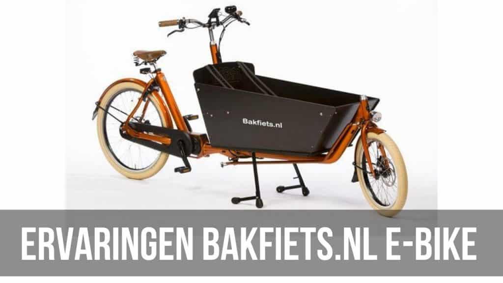 Ervaringen Bakfiets.nl e-bike