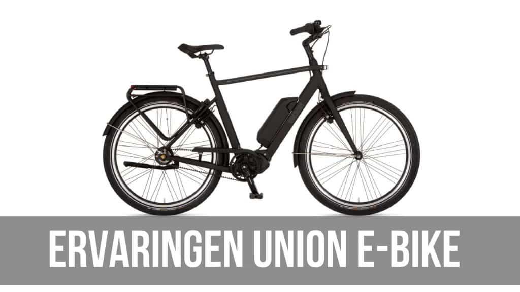 Ervaringen Union E-Bike