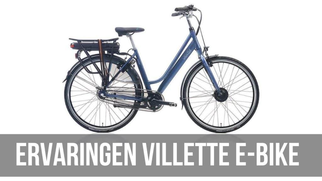 Ervaringen Villette E-Bike