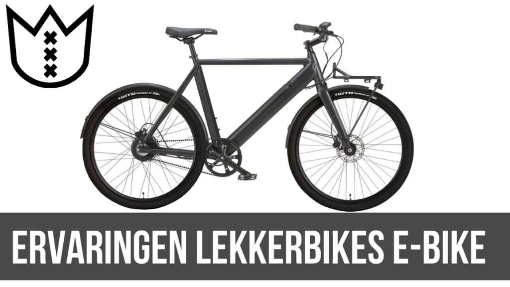Ervaringen Lekker Bikes E-Bike