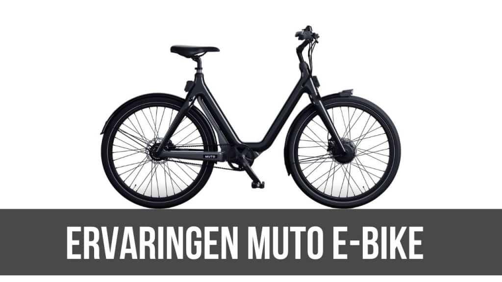 Ervaringen Muto E-Bike
