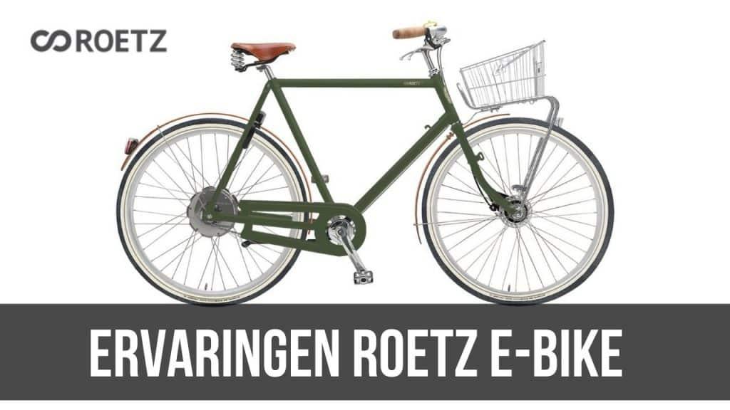 Ervaringen Roetz E-Bike