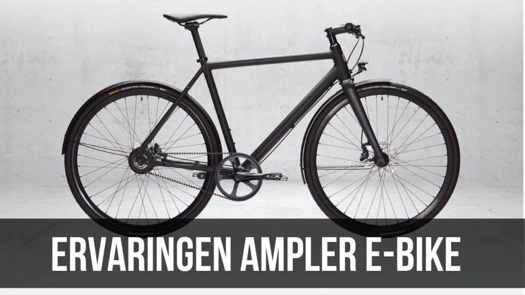 Ervaringen Ampler E-Bike