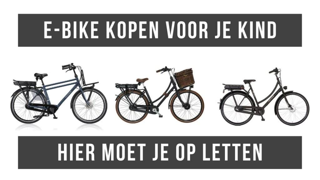 E-Bike kopen voor je kind