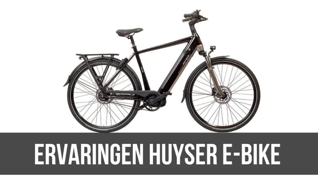 Ervaringen huyser E-Bike