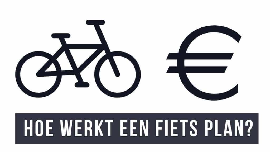 hoe werkt een fietsplan
