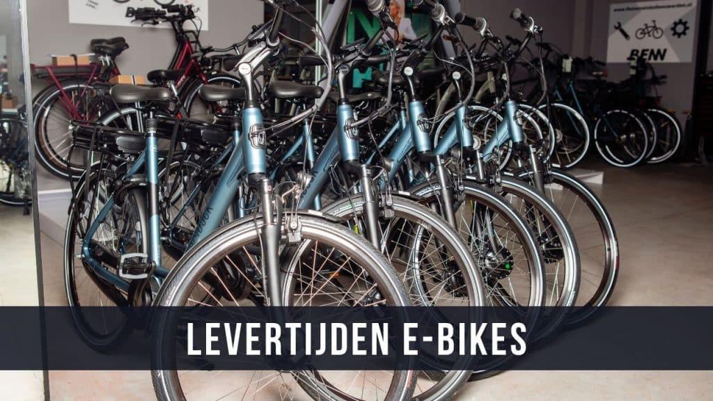 Levertijden E-Bikes